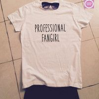 professional fangirl t-shirts for women tshirts shirts gifts womens tops girls tumblr funny teenagers fashion teens teenager style top swag