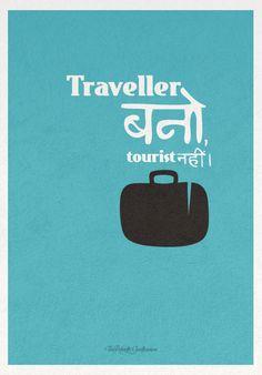 Traveler bano,tourist nahi! Funny Quotes In Hindi, Desi Quotes, Funny Attitude Quotes, True Quotes, Funky Quotes, Swag Quotes, Crazy Quotes, Desi Humor, Pug Shirt
