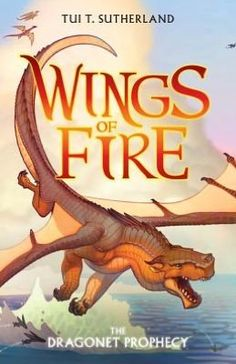 """Read """"Wings of Fire Book One: The Dragonet Prophecy"""" by Tui T. Sutherland available from Rakuten Kobo. A thrilling new series soars above the competition and redefines middle-grade fantasy fiction for a new generation! Wings Of Fire, Fantasy Fiction, Fantasy Books, Fantasy Series, Fantasy Art, The Witcher, Book Series, Book 1, Mother Daughter Book Club"""