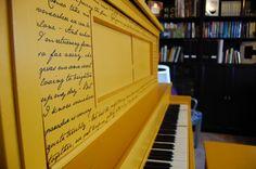 Black vinyl song lyrics on a yellow piano. Cut using #silhouette.  I am totally doing this!  I already have the piano I was about to paint...I may paint  it turquoise though...