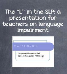 Mrs. Ludwig's Speech Room: PD Presentation Pt. 1: Language Impairment