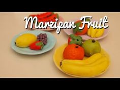 How to Make Your Own Marzipan Fruit - YouTube