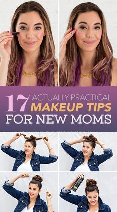 17 Actually Practical Makeup Tips For New Moms