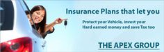 Insurance #Plans that let you #Protect your Vehicle, invest your Hard earned money and save #Tax too  THE APEX GROUP