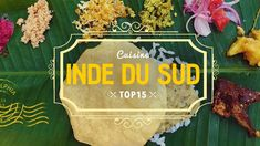 TOP 15 de la cuisine d'INDE DU SUD 🍲 Cuisine indienne South India, Gram Flour, Indian Cuisine, World Cuisine