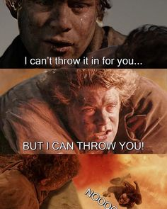 sam - frodo - lotr - lord of the rings - alternative ending - catchymemes Tolkien, Hobbit Funny, O Hobbit, Hobbit Humor, Movie Memes, Dankest Memes, Stupid Funny Memes, Hilarious, Legolas