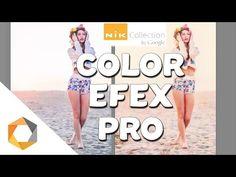 COLOR EFEX PRO - Google Nik Collection Tutorial Italiano - YouTube