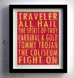 TRAVELER  ALL HAIL   The Spirit of Troy   Cardinal & Gold   Tommy Trojan   The Coliseum   Fight On!