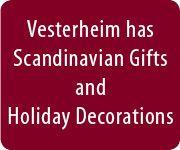 Vesterheim has Scandinavian Gifts and Holiday Decorations