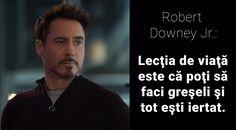 """Citate de Robert Downey Jr.: """"Lecţia de viaţă este că poţi să faci greşeli şi tot eşti iertat."""" Robert Downey Jr, Fictional Characters, Rober Downey Jr, Fantasy Characters"""