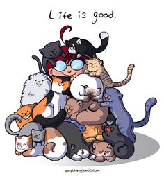 What every crazy cat person knows, and others can only hope to find out: Happiness is being under a pile of purring cats! Crazy Cat Lady, Crazy Cats, I Love Cats, Cool Cats, Cat Paws, Dog Cat, Cat Comics, Cat Quotes, Cat People