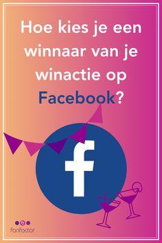 Je mag van Facebook best een winactie voerenop de tijdlijn, maar hoe doe je dat dan en hoe kies je de winnaars? Facebook Marketing, Calm, Blog, Blogging