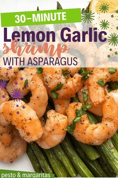 Check out this simple 30 minute recipe to create delicious lemon garlic shrimp with asparagus for a filling seafood meal that's simple to make and filled with flavour