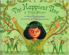 The Happiest Tree: A Yoga Story: Uma Krishnaswami, Ruth Jeyaveeran: 9781584302377: Amazon.com: Books