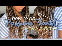 Passion Twist In 2 Hours Using Crochet Method! EASY Back to School Style ft. Twist Hairstyles, Crochet Braids, School Fashion, School Style, Back To School, Passion, Make It Yourself, Easy, Twists