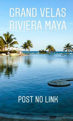 https://letouristeblog.com/grand-velas-riviera-maya-em-playa-del-carmen/