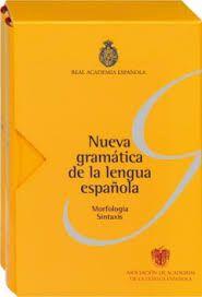 Resultado de imagen de NUEVA GRAMÁTICA DE LA LENGUA ESPAÑOLA