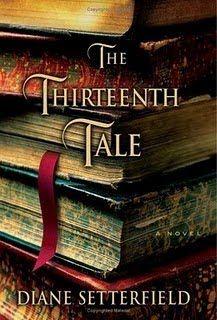 The Thirteenth Tale by Diane Sitterfeld./ Great read!