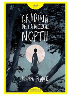 Grădina de la miezul nopții - Philippa Pearce - Editura Arthur Books To Read, Study, Reading, School, Classic, Movies, Movie Posters, Derby, Studio