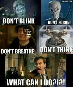 Don't blink. Don't forget. Don't breathe. Don't think. What can I do?