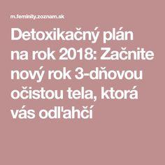 Detoxikačný plán na rok 2018: Začnite nový rok 3-dňovou očistou tela, ktorá vás odľahčí Detox