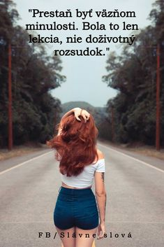 Byla to jen lekce, ne doživotní rozsudek. Woman Quotes, Life Quotes, Georgia O Keeffe, Monday Quotes, Empowering Quotes, Happy Women, Quote Posters, Hair Tools, Quotes To Live By
