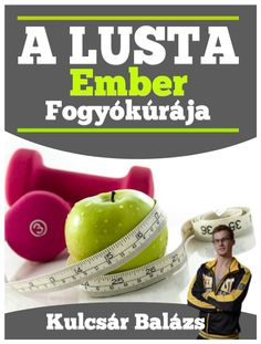 Lusta ember fogyókúrája Smoothie Fruit, Lose Weight, Weight Loss, Excercise, Natural Health, Natural Remedies, Health Tips, Healthy Living, Life Quotes
