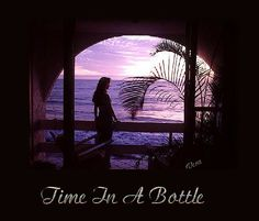 time in a bottle - Google Search
