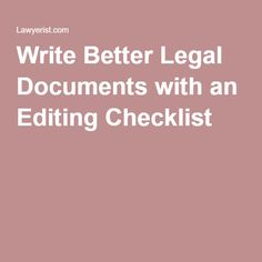 Write Better Legal Documents with an Editing Checklist