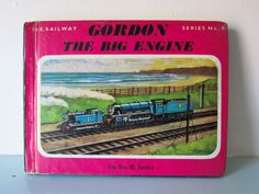 Thomas the tank engine, childs vintage book, Gordon the big engine, Vintage children's story book, English, Steam train, collectible book by thevintagemagpie01 on Etsy Thomas The Tank, Kids Story Books, The Rev, Library Books, Magpie, Elizabeth Ii, Book Collection, Vintage Books, Vintage Children