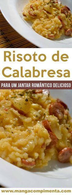 Risoto de Calabresa - um prato delicioso e quentinho para os dias frios! #receita #risoto #comida Arroz Risotto, Risotto Recipes, Cooking Recipes, Healthy Recipes, Fat Foods, Diy Food, Carne, Macaroni And Cheese, Sushi