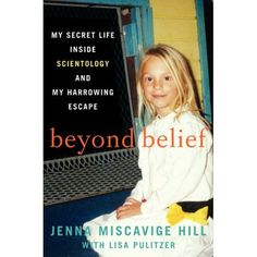 Beyond Belief: My Secret Life Inside Scientology and My Harrowing Escape: Jenna Miscavige ...my last read. This book was really informative in understanding their religion and why they believe what they believe. So scary though!
