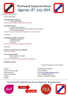 The Fraud & Cybercrime Forum from #TheFraudTube: Agenda 15th July 2014, London by #TheFraudTube via slideshare