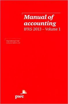 PwC Manual of Accounting IFRS 2013 Pack: Amazon.co.uk: PricewaterhouseCoopers: 9781780430096: Books