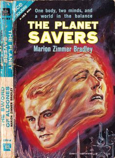 scificovers:  Ace Double F-153:The Planet Savers by Marion Zimmer Bradley 1962. Cover art by Ed Emshwiller.