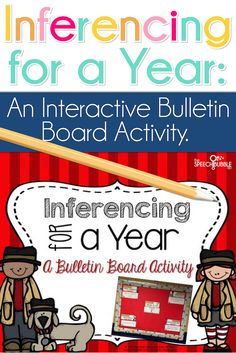 Make inferring interactive and fun!  This bulletin board activity gives you everything you need to help kids understand how they can infer information all year long!