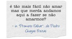 """In """"Prometo Falhar"""", Pedro Chagas Freitas"""
