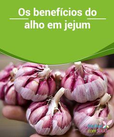 Alho em jejum: conheça os benefícios de seu #consumo  Apesar do cheiro um tanto quanto #desagradável para muitas pessoas, o alho pode proporcionar uma grande quantidade de benefícios ao nosso #organismo. Confira!