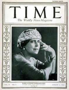 March 1923 - The first issue of TIME Magazine August 1924 - Queen Marie of Romania became the first queen to ever grace the cover of TIME Magazine. Michael I Of Romania, History Of Romania, Marie Windsor, Maud Of Wales, Romanian Royal Family, Central And Eastern Europe, Time Magazine, Magazine Covers, Queen Mary