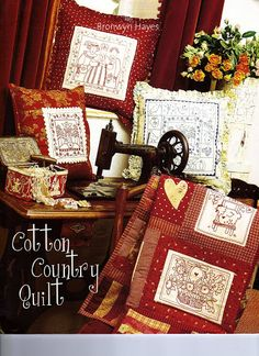 After numerous requests Bronwyn has re-done the Cotton Country Book into a pattern format. The Cotton Country pattern contains the Cotton Country Quilt a Red Brolly, Sewing Magazines, Linens And More, Antique Sewing Machines, Country Quilts, Applique Fabric, Book Quilt, Patch Quilt, Small Quilts