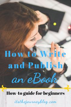 How to write and publish an ebook. Read this how-to guide for beginners. Make money from home or abroad and become an author. #ebook #author #writeanebook #writebook #onlinebusiness #onlineauthor #kindle #kindlepublishing