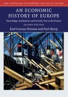 An economic history of Europe : knowledge, institutions and growth, 600 to the present / Karl Gunnar Persson in collaboration with Paul Sharp