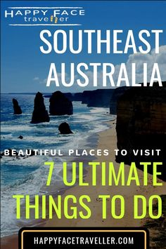 7 Ultimate things to do in Southeast Australia - great ocean road