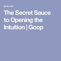 The Secret Sauce to Opening the Intuition Health Heal, Health And Wellness, Health Fitness, Healthy Herbs, Healthy Mind, Herbal Remedies, Intuition, Soul Food, Things To Think About