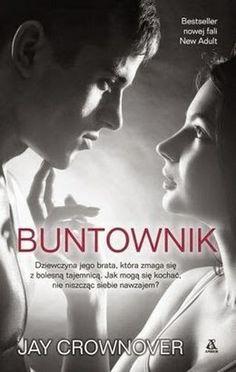 """Jay Crownover, """"Buntownik"""", przeł. Julia Wolin, Amber, Warszawa 2014. 332 strony"""