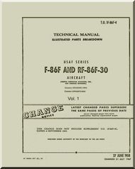 North American Aviation F-86 F RF-86F-30  Aircraft Illustrated Parts Catalog Manual - T.O. 1F-86F-4 , 1958