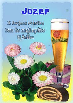 Jozef K tvojmu sviatku len to najlepšie ti želám Wine Glass Images, Pint Glass, Birthday Wishes, Alcoholic Drinks, Tableware, Blog, Humor, Wishes For Birthday, Liquor Drinks