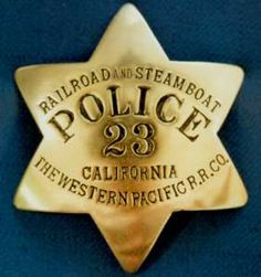 Railroad & Steamboat Police Badge. Western Pacific Railroad.