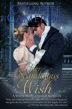 Collette Cameron - Her Scandalous Wish