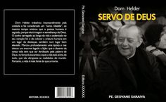 F.G. Saraiva: Foto do Pe. Geovane Saraiva com Dom Hélder, julho ...
